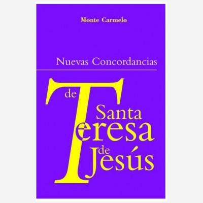 Nuevas Concordancias de Santa Teresa de Jesús