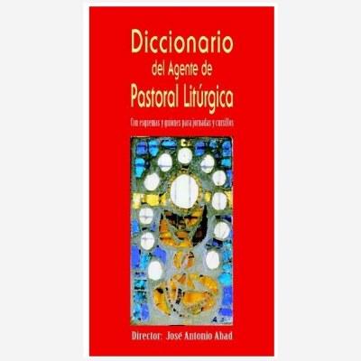 Diccionario del Agente de Pastoral Litúrgica
