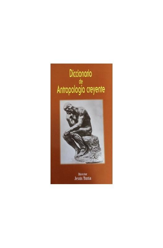 Diccionario de Antroplogía creyente
