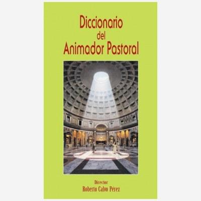 Diccionario del Animador Pastoral