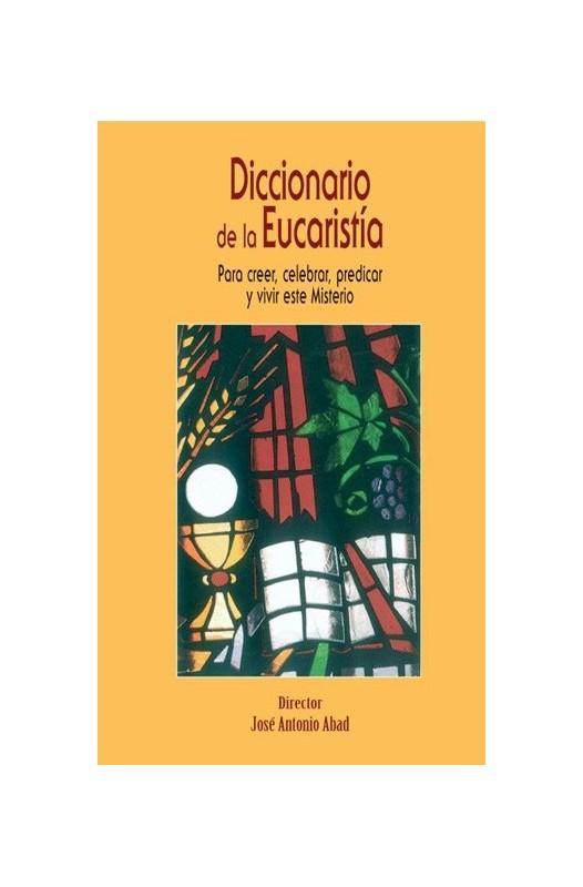 Diccionario de la Eucaristía