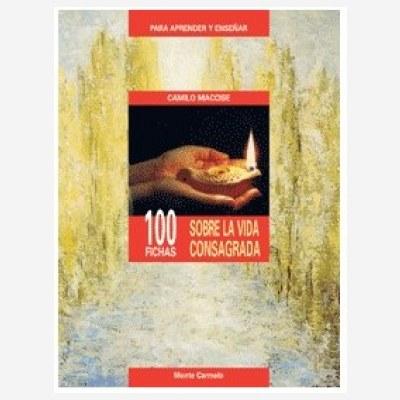 100 fichas sobre la Vida Consagrada