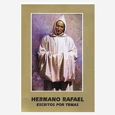 Hermano Rafael. Escritos por temas.