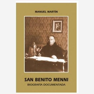 San Benito Menni. Biografía Documentada