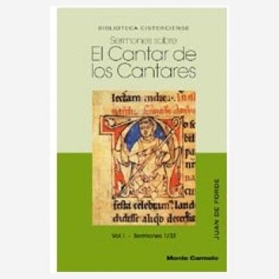 Sermones sobre el Cantar de los Cantares. Vol. I