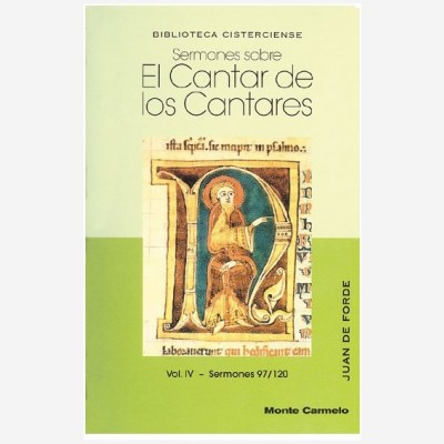 Sermones sobre el Cantar de los Cantares. Vol. IV