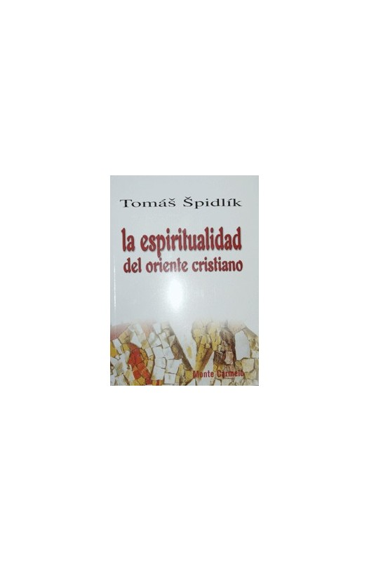 La espiritualidad del oriente cristiano