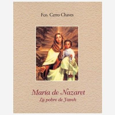 María de Nazaret. La Pobre de Yaveh