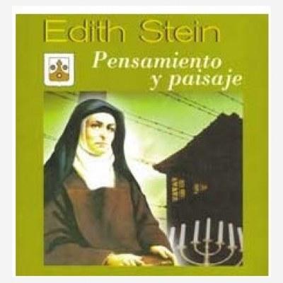 Edith Stein. Pensamiento y paisaje