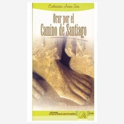 Orar por el Camino de Santiago