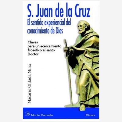 San Juan de la Cruz. El sentido experiencial del conocimiento de Dios