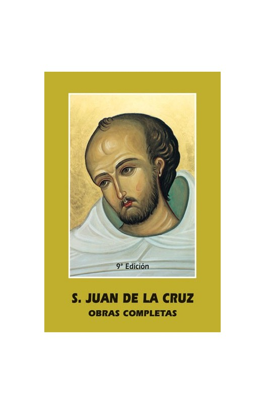 San Juan de la Cruz. Obras Completas