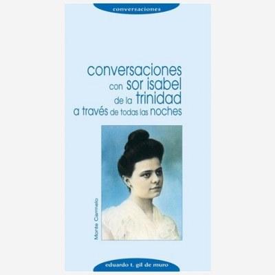 Conversaciones con Sor Isabel de la Trinidad