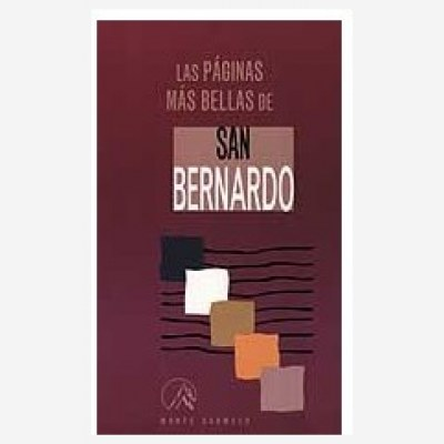 Las páginas más bellas de San Bernardo de Claraval