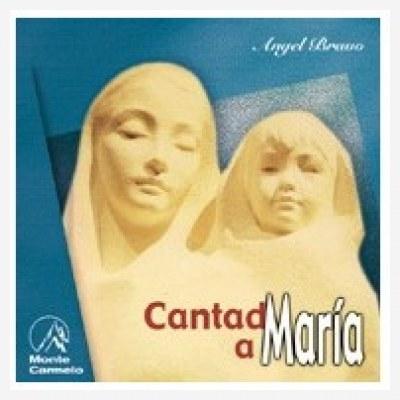 Cantad a María