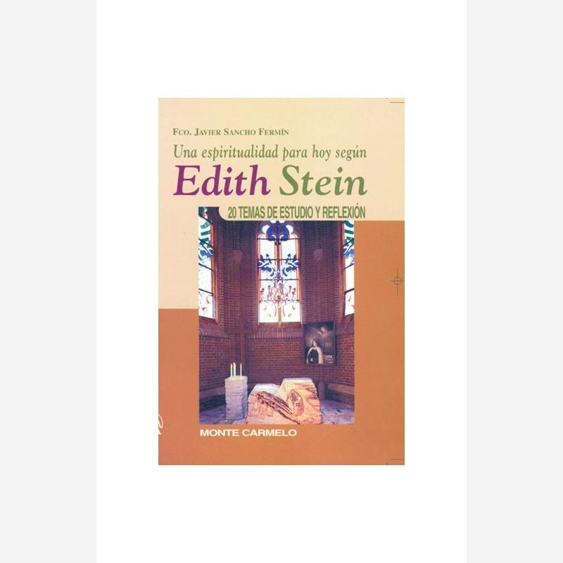Una espiritualidad para hoy según Edith Stein
