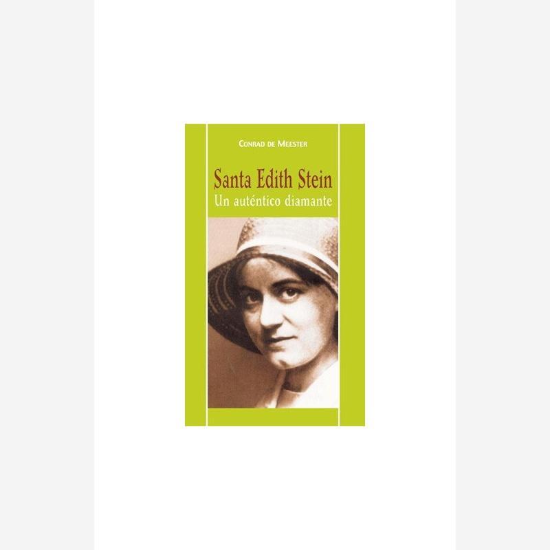 Santa Edith Stein. Un auténtico diamante