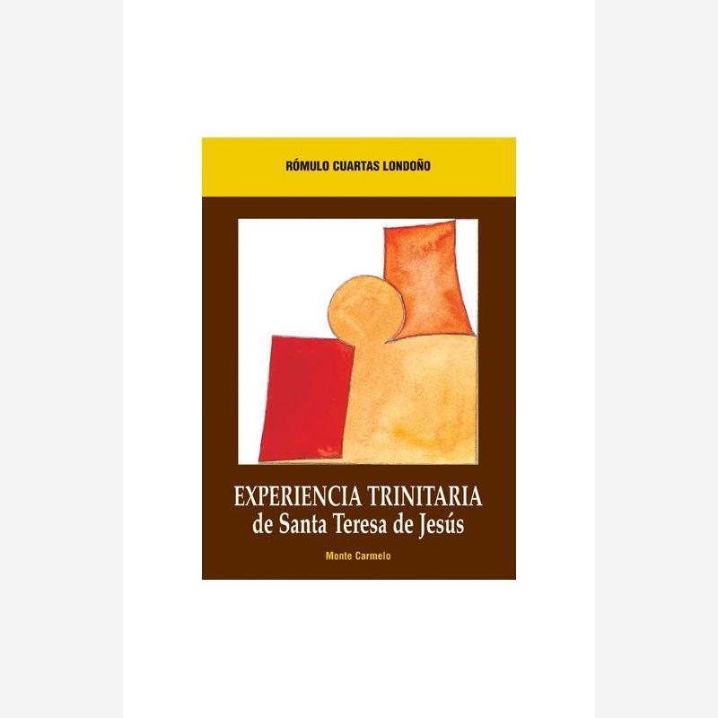 Experiencia trinitaria de Santa Teresa de Jesús