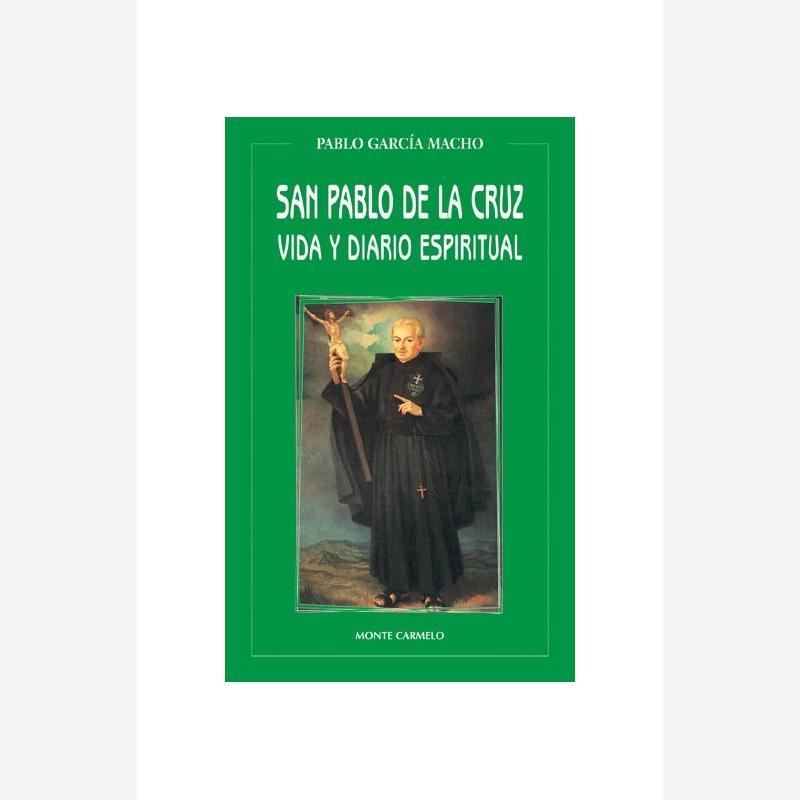 San Pablo de la Cruz. Vida y Diario espiritual