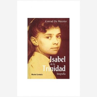Isabel de la Trinidad. Biografía