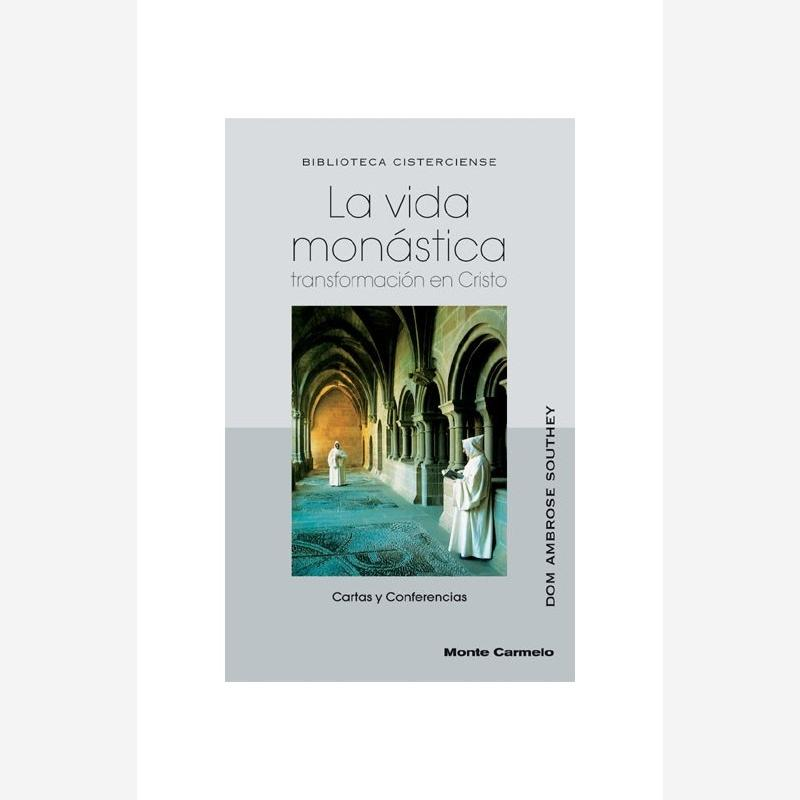 La vida monástica