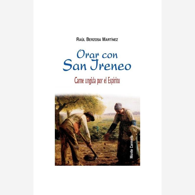 Orar con San Ireneo