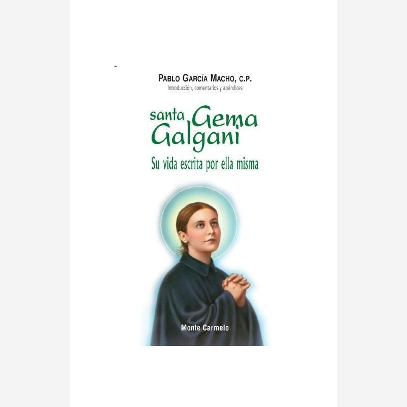 Santa Gema Galgani. Su vida escrita por ella misma