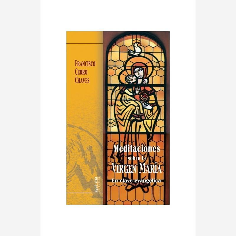Meditaciones sobre la Virgen María
