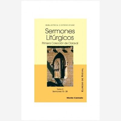 Sermones Litúrgicos. Primera Colección de Claraval