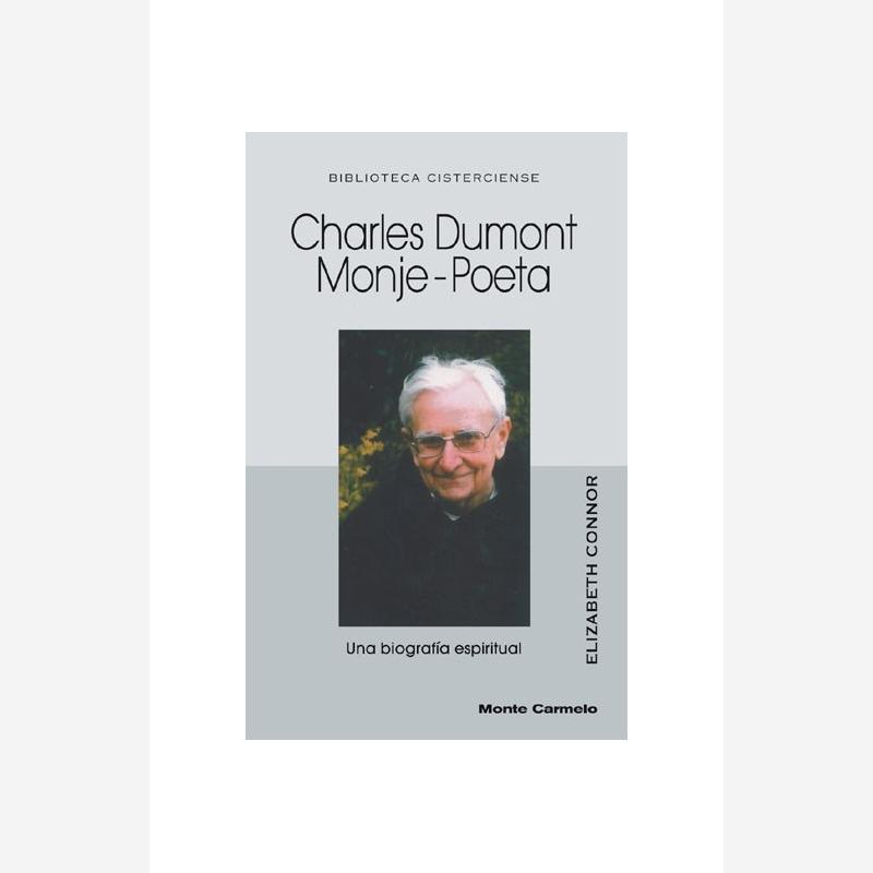 Charles Dumont. Monje-Poeta