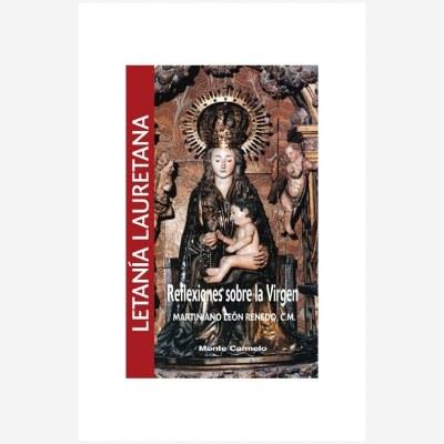 Letanía Lauretana. Reflexiones sobre la Virgen