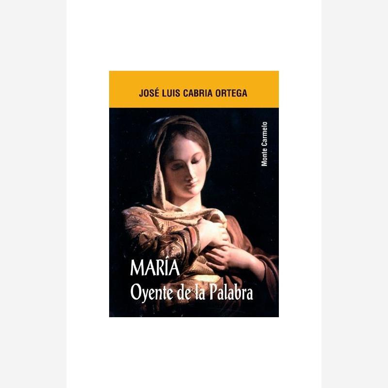 María. Oyente de la Palabra