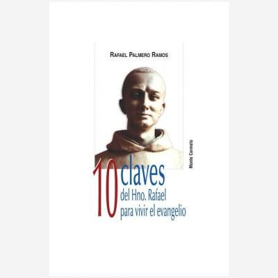 10 claves del Hno. Rafael para vivir el evangelio