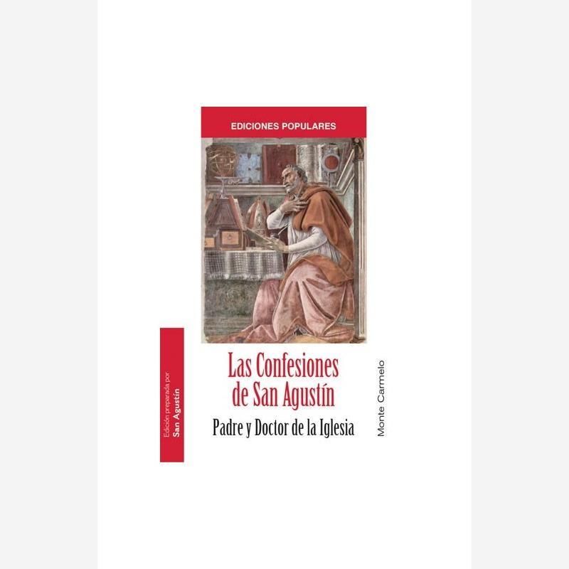 Las Confesiones de San Agustín. Padre y Doctor de la Iglesia