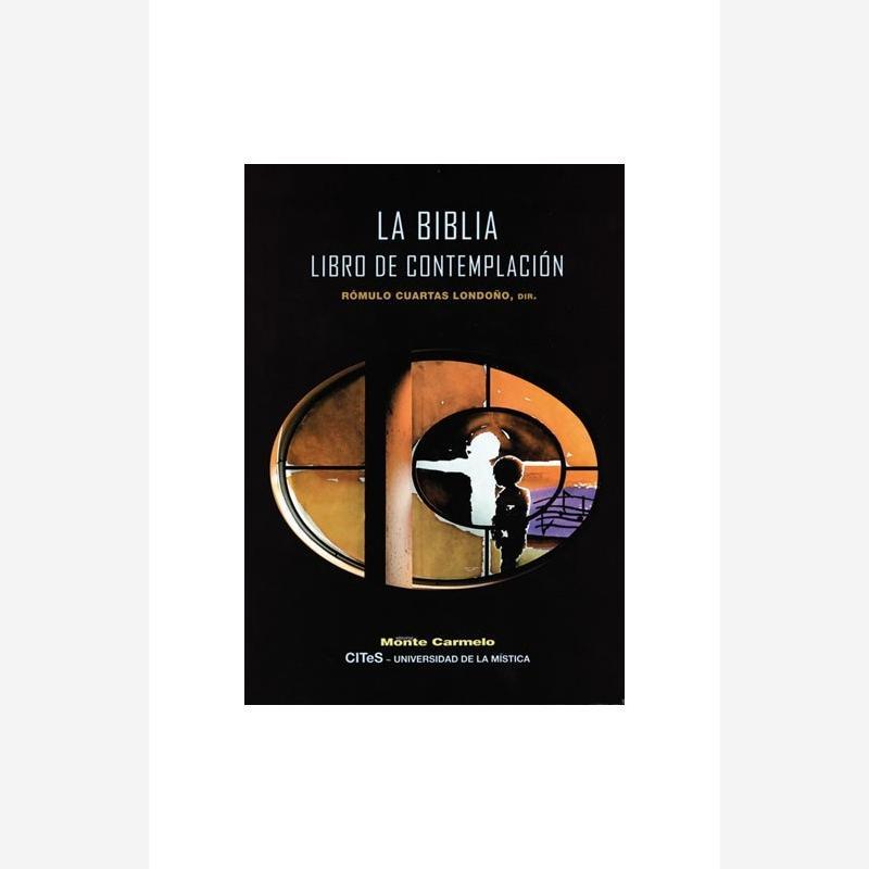 La Biblia. Libro de Contemplación