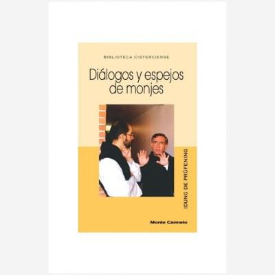 Diálogos y espejos de monjes