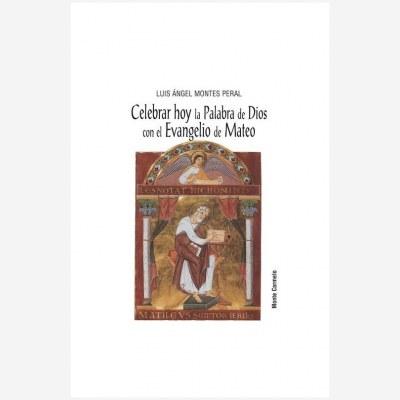Celebrar hoy la Palabra de Dios con el Evangelio de Mateo