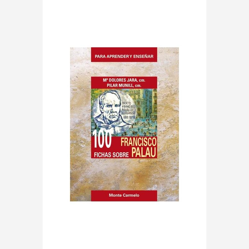 100 Fichas sobre Francisco Palau