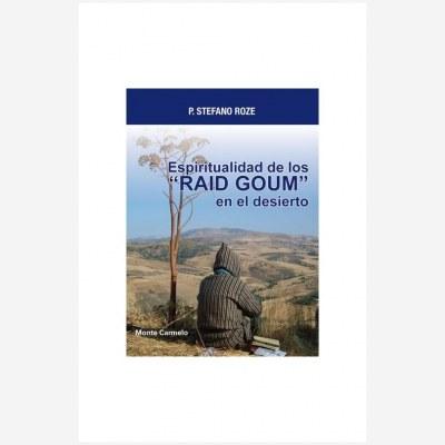 """Espiritualidad de los """"RAID GOUM"""" en el desierto"""