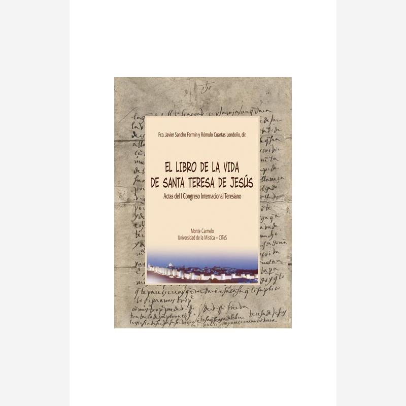 El Libro de la Vida de Santa Teresa de Jesús
