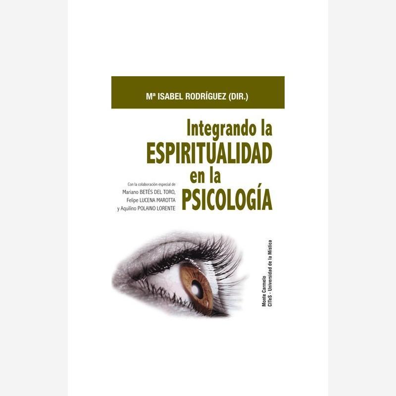 Integrando la espiritualidad en la psicología