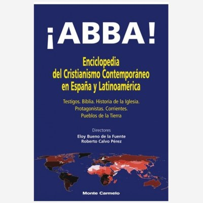 ¡ABBA! Enciclopedia del cristianismo contemporáneo en España y Latinoamérica