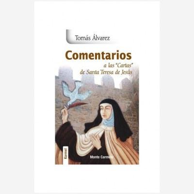 """Comentarios a las """"Cartas"""" de Santa Teresa de Jesús"""