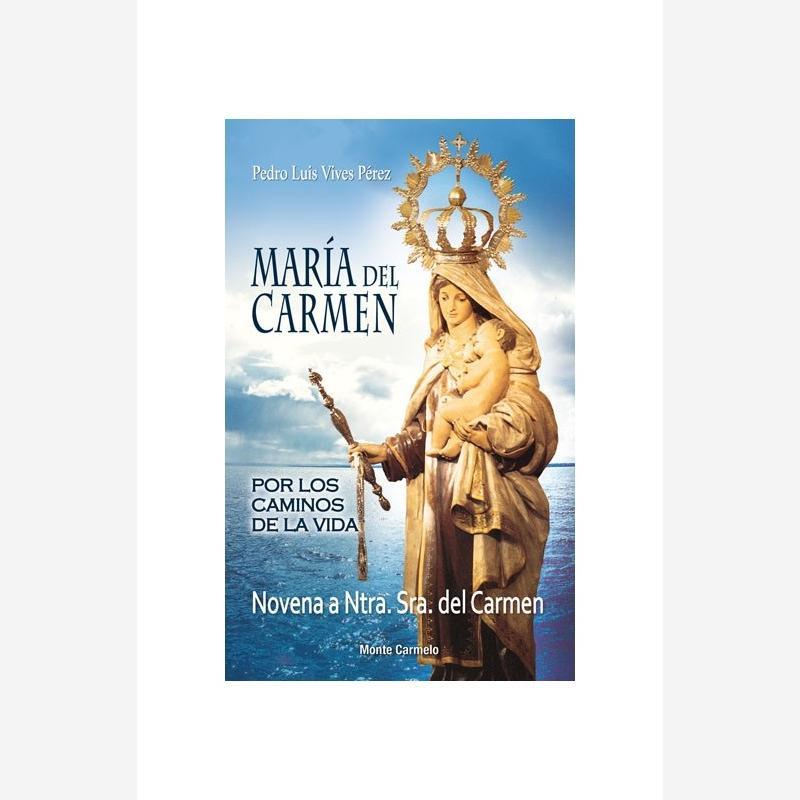 María del Carmen. Por los caminos de la vida