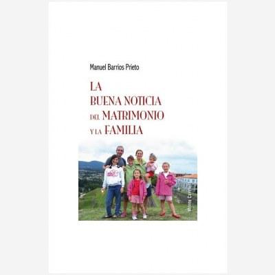 La buena noticia del matrimonio y la familia