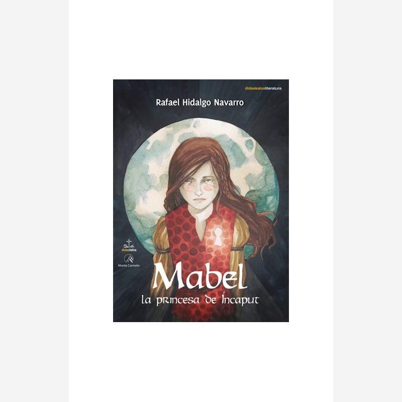 Mabel, la princesa de íncaput