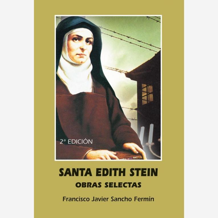 Santa Edith Stein. Obras Selectas