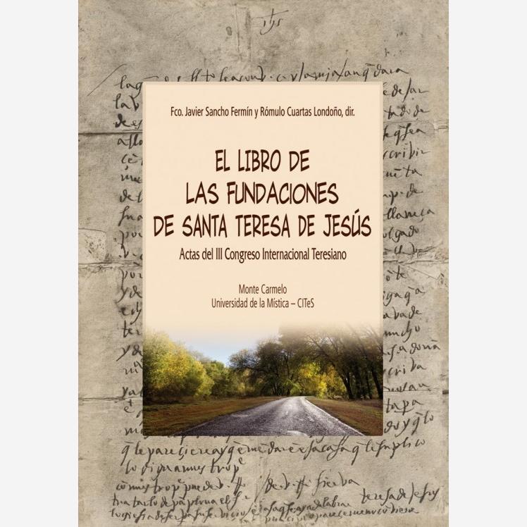 El Libro de las Fundaciones de Santa Teresa de Jesús
