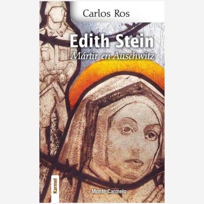 Edith Stein: Mártir en Auschwitz
