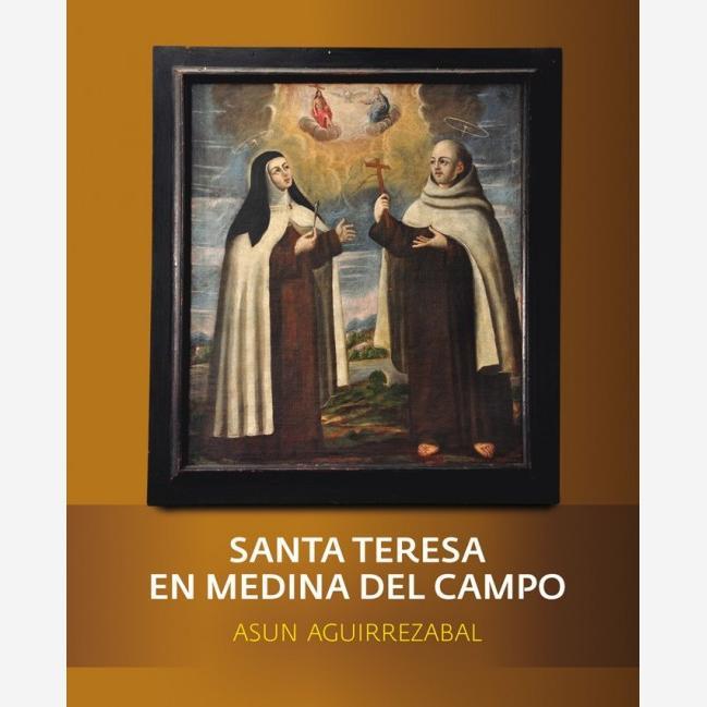 Santa Teresa en Medina del Campo